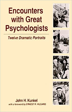 Encounters with Great Psychologists: Twelve Dramatic Portraits
