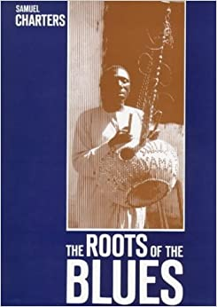 Book The Roots of the Blues: African Search