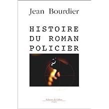 HISTOIRE DU ROMAN POLICIER