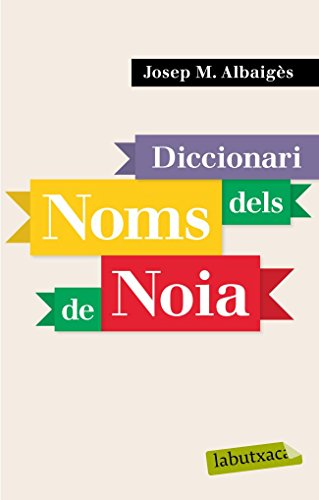 Diccionari dels noms de noia