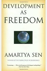 Development as Freedom by Amartya Sen (Aug 15 2000) Paperback