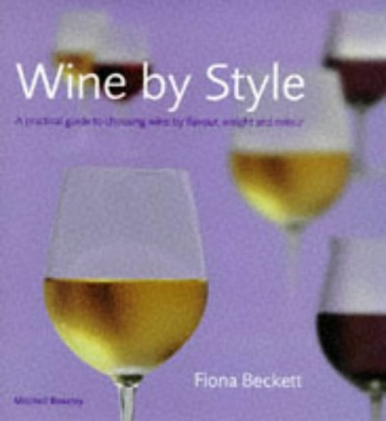 Wine By Style by Fiona Beckett