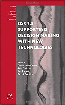 Book DSS 2.0 - Supporting Decision Making with New Technologies (Frontiers in Artificial Intelligence and Applications)
