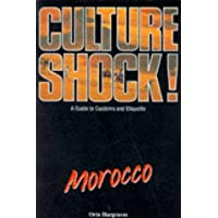 Culture Shock! Morocco: A Guide to Customs and Etiquette
