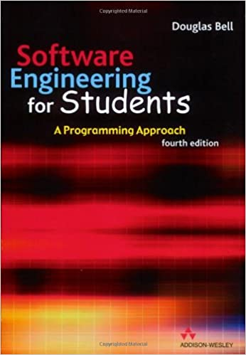 Software Engineering For Students A Programming Approach Bell Douglas 9780321261274 Amazon Com Books