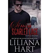 Hart, Liliana [ Sins and Scarlet Lace: A MacKenzie Novel ] [ SINS AND SCARLET LACE: A MACKENZIE NOVEL ] Apr - 2013 { Paperback }