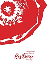 I always find new ways to grow my resilience in every day (Notebook): A Happiness Recharge Notebook Paperback