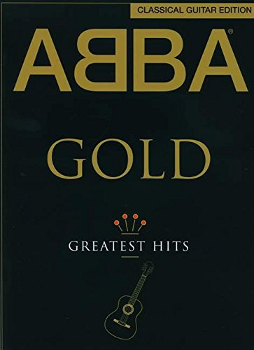 - ABBA: Gold - Classical Guitar Edition
