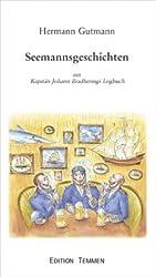 Seemannsgeschichten: Aus Kapitän Johann Bradherings Logbuch