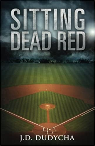 Sitting dead red jd dudycha 9781523703159 amazon books fandeluxe Choice Image