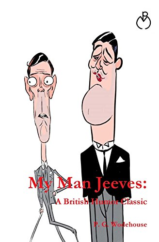 My Man Jeeves (Jeeves & Wooster Series)