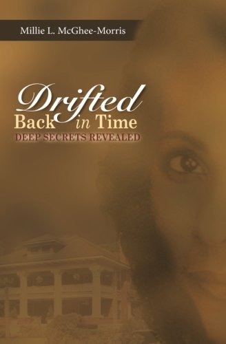 Download Drifted back in Time: Deep Secrets Revealed (Volume 1) pdf