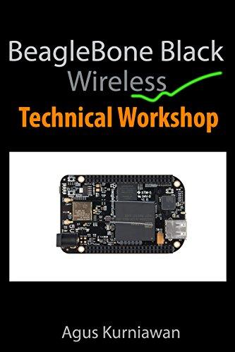 [D.O.W.N.L.O.A.D] BeagleBone Black Wireless Technical Workshop<br />T.X.T