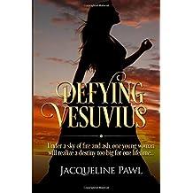 Defying Vesuvius