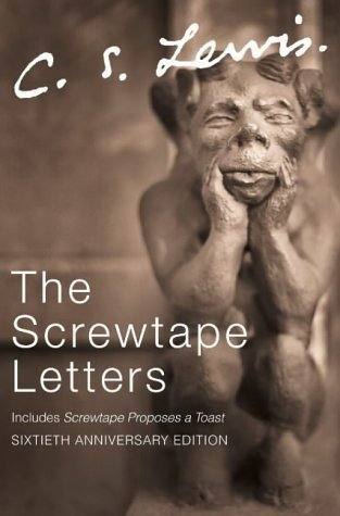 The Screwtape Letters: includes Screwtape Proposes a Toast (C.S. Lewis Signature Classics, Sixtieth Anniversary Edition) by Lewis, C. S. (2002)