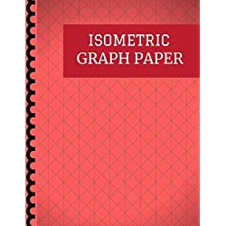 Isometric Graph Paper: Isometric Notebook with Grid of Equilateral Triangles, ideal for 3D Designs like Architecture Landscaping and planning 3D ... and Maths Geometry in School and office use