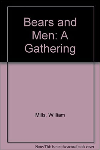 Bears and Men A Gathering