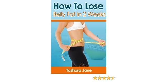 Lose body fat fast in 2 weeks