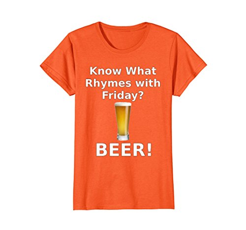 Womens Know What Rhymes with Friday Beer T-Shirt for Beer Lovers XL (Funny Halloween Party Rhymes)