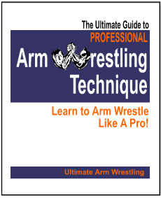 The ultimate guide to pro arm wrestling technique: brad grounds.