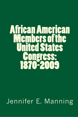 African American Members of the United States Congress: 1870-2009