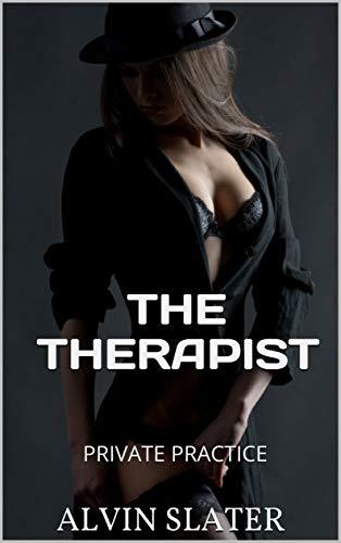 THE THERAPIST: PRIVATE PRACTICE