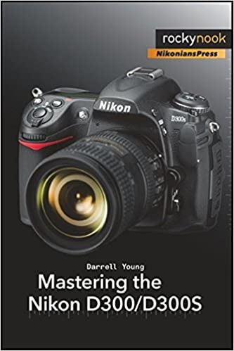 Amazon mastering the nikon d300d300s ebook darrell young amazon mastering the nikon d300d300s ebook darrell young kindle store fandeluxe Choice Image