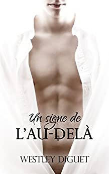 un signe de l au del french edition   kindle edition by