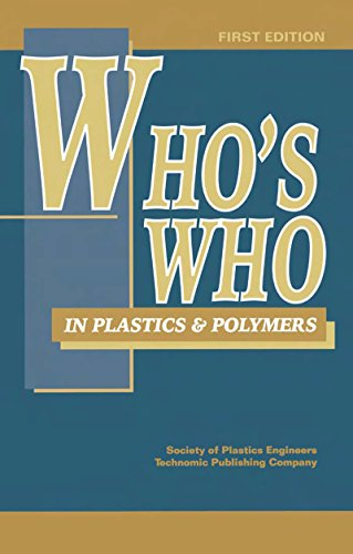 Download Who's Who in Plastics Polymers, First Edition Pdf
