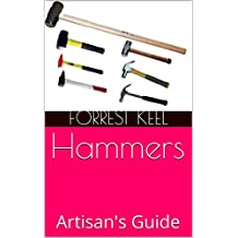 Hammers: Artisan's Guide