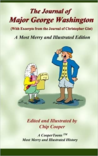 The Journal of Major George Washington - A Most Merry and Illustrated Edition by George Washington (2015-06-12)