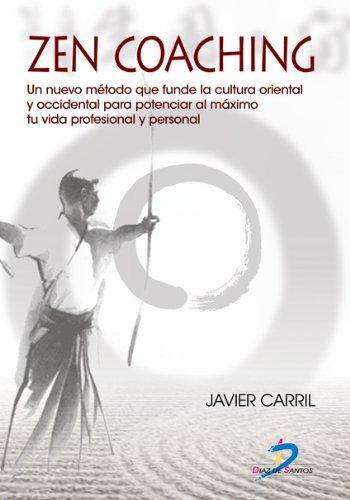 Descargar Libro Zen Coaching Javier Carril Obiols