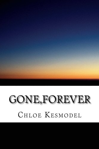 [Read] Gone,Forever<br />[P.P.T]