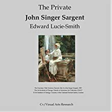 The Private John Singer Sargent Audiobook by Edward Lucie-Smith Narrated by David Micklem