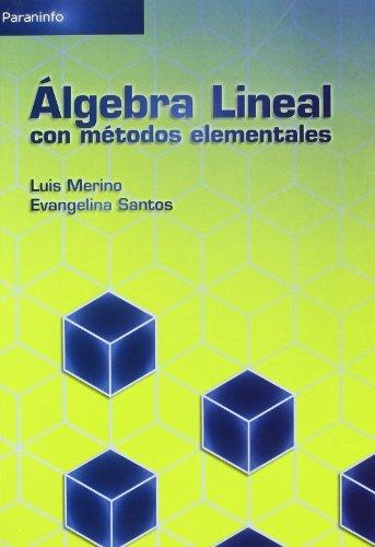 Álgebra Lineal Con Métodos Elementales