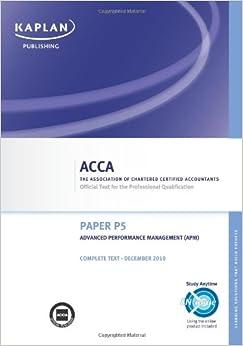 P5 Advanced Performance Management APM - Complete Text: Paper P5 ...