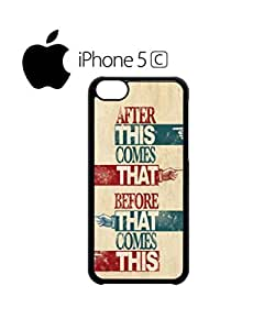 chen-shop design After This Before That Mobile Cell Phone Case Cover iPhone 5c Black high quality