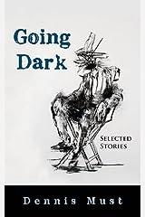 Going Dark: Selected Stories Paperback