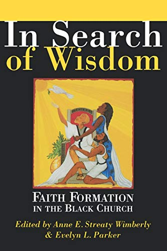 Books : In Search of Wisdom: Faith Formation in the Black Church