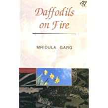 Daffodils on Fire (Indian writings series)