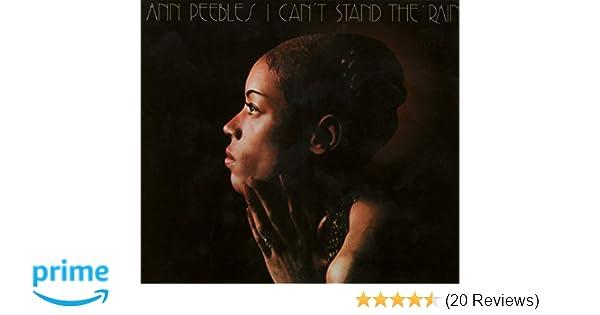 Ann Peebles - I Can't Stand The Rain - Amazon com Music