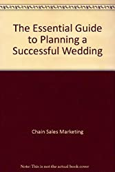 The Essential Guide to Planning a Successful Wedding