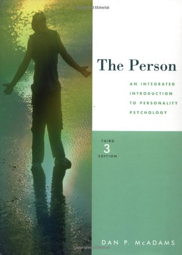 The Person: An Integrated Introduction to Personality Psychology