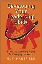 Developing your leadership skills: from the changing world to