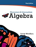 Elementary and Intermediate Algebra, Woodbury, George, 0321760204