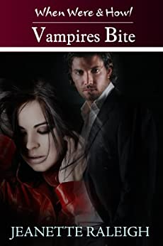 Vampires Bite: Book 2 (When, Were, & Howl Series) by [Raleigh, Jeanette]