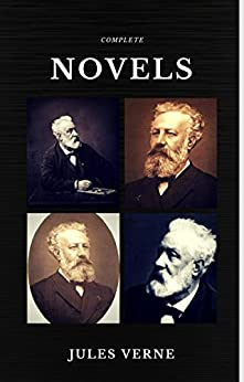 Jules Verne: The Classics Novels Collection  (Quattro Classics) (The Greatest Writers of All Time) by [Verne, Jules]
