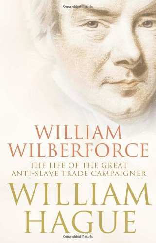 William Wilberforce: The Life of the Great AntiSlave Trade Camp