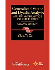 General Vector and Dyadic Analysis: Applied Mathematics in Field Theory