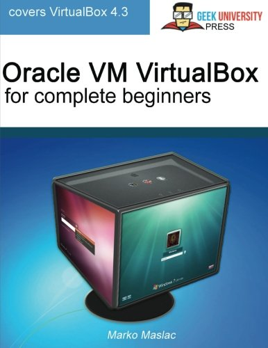 Oracle VM VirtualBox for complete beginners